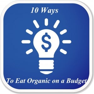 purchased 10 ways to eat organic on a budget