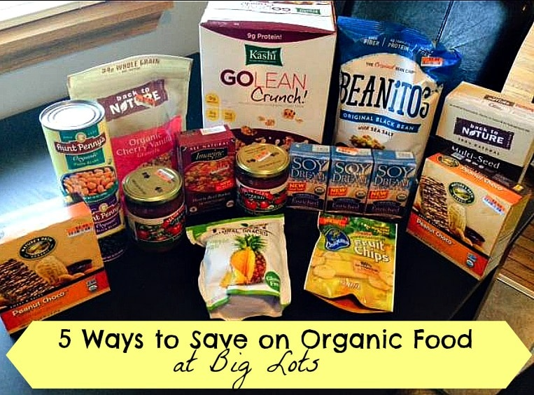 how to save on organic food at big lots
