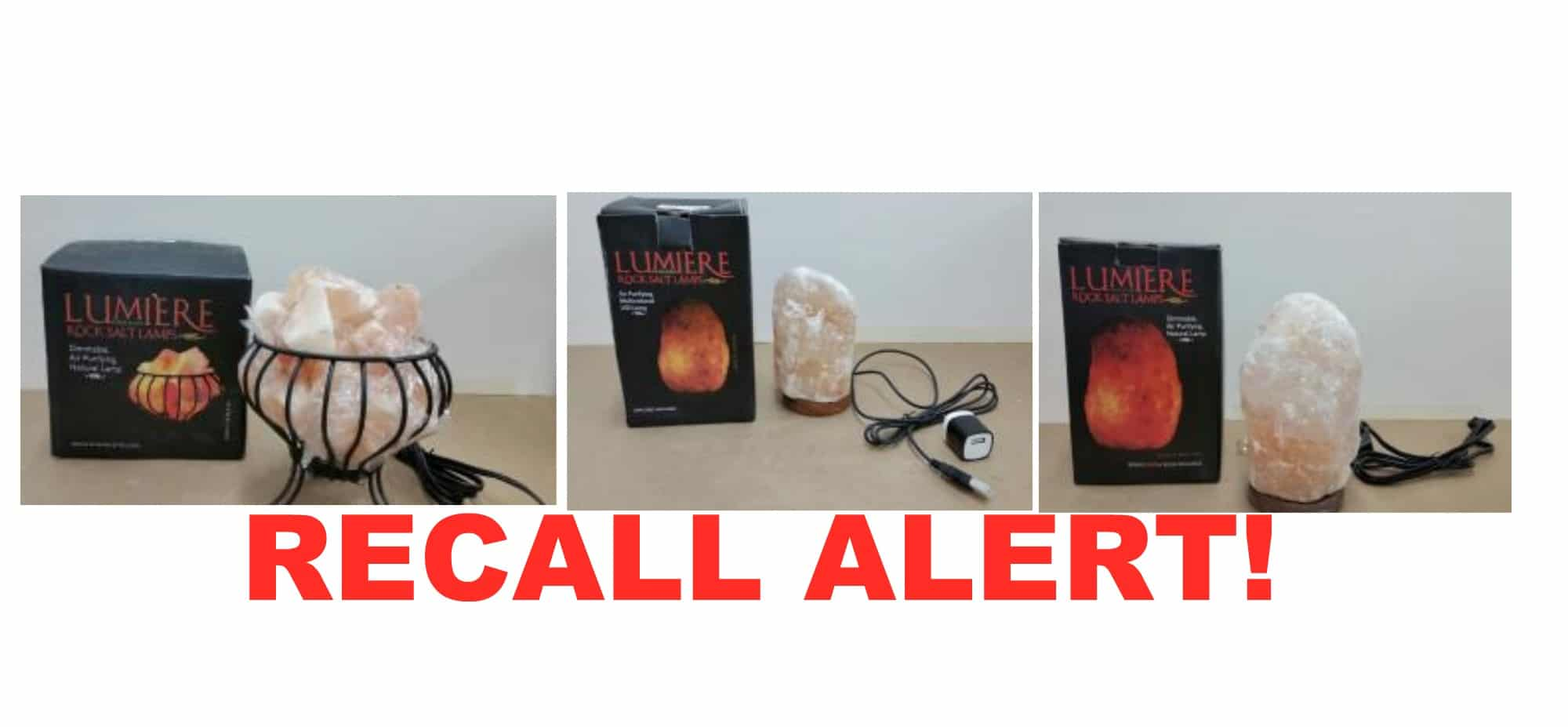 Salt Lamp Safety Warning : RECALL ALERT! Himalayan Rock Salt Lamps Recall All Natural Savings