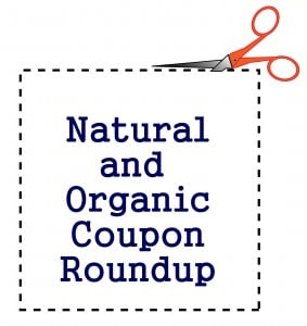 purchased natural and organic coupon roundup