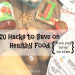 save on healthy and organic food hacks