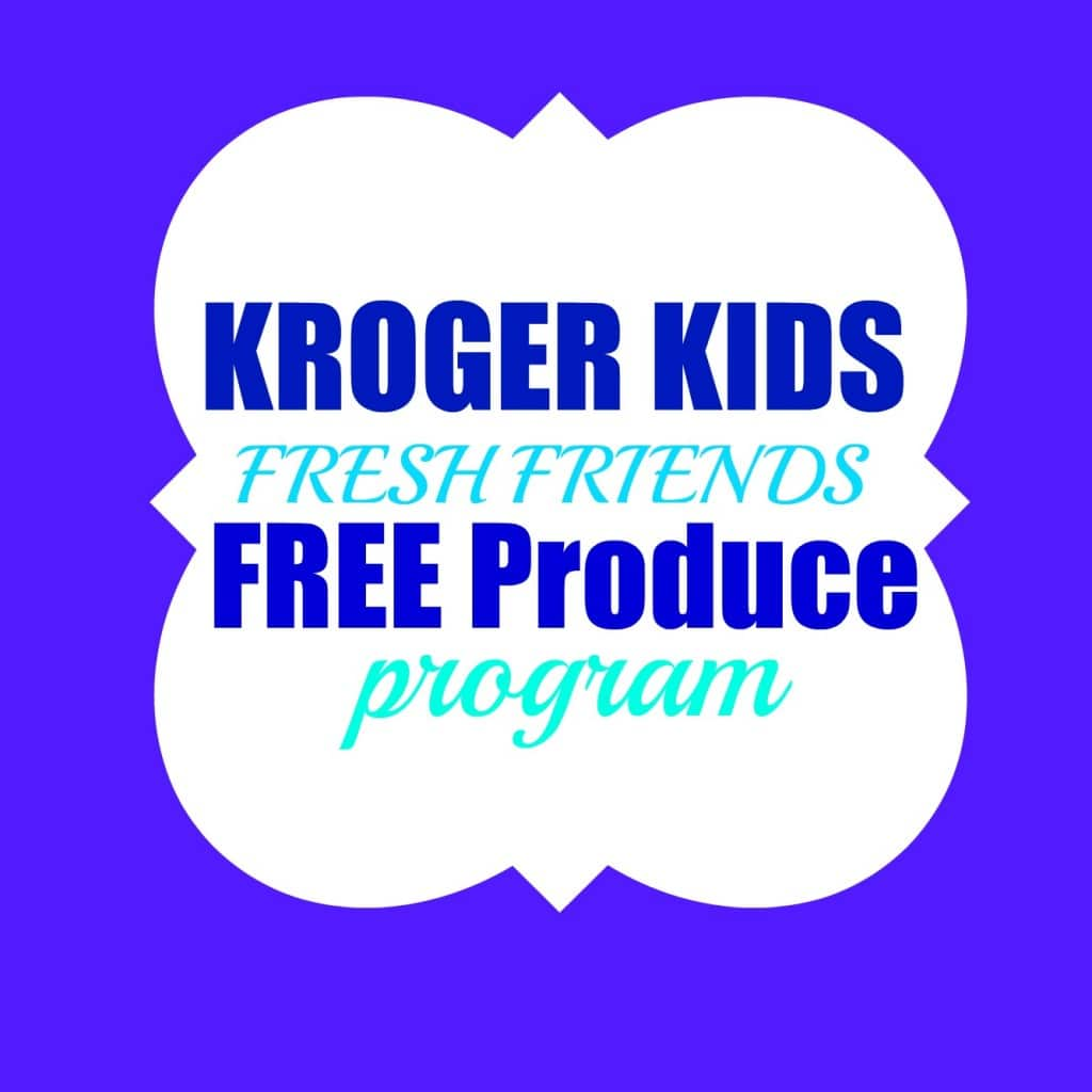 kroger kids fresh friends free produce program