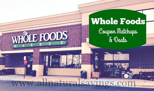 whole foods coupon matchups and deals