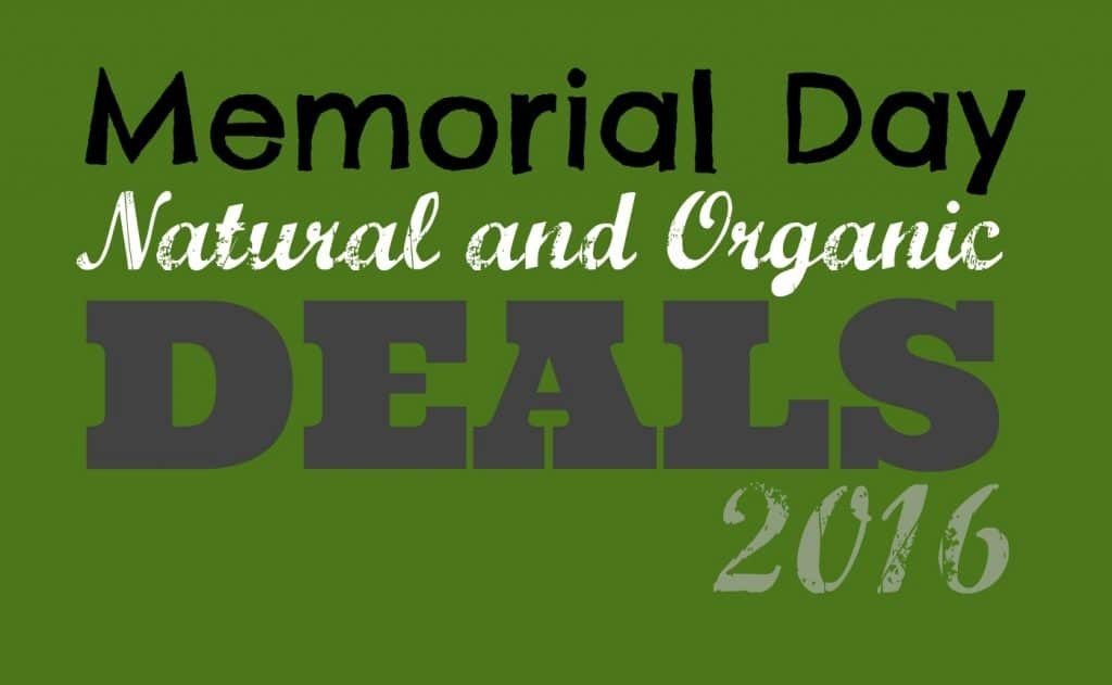 memorial day natural and organic deals 2016