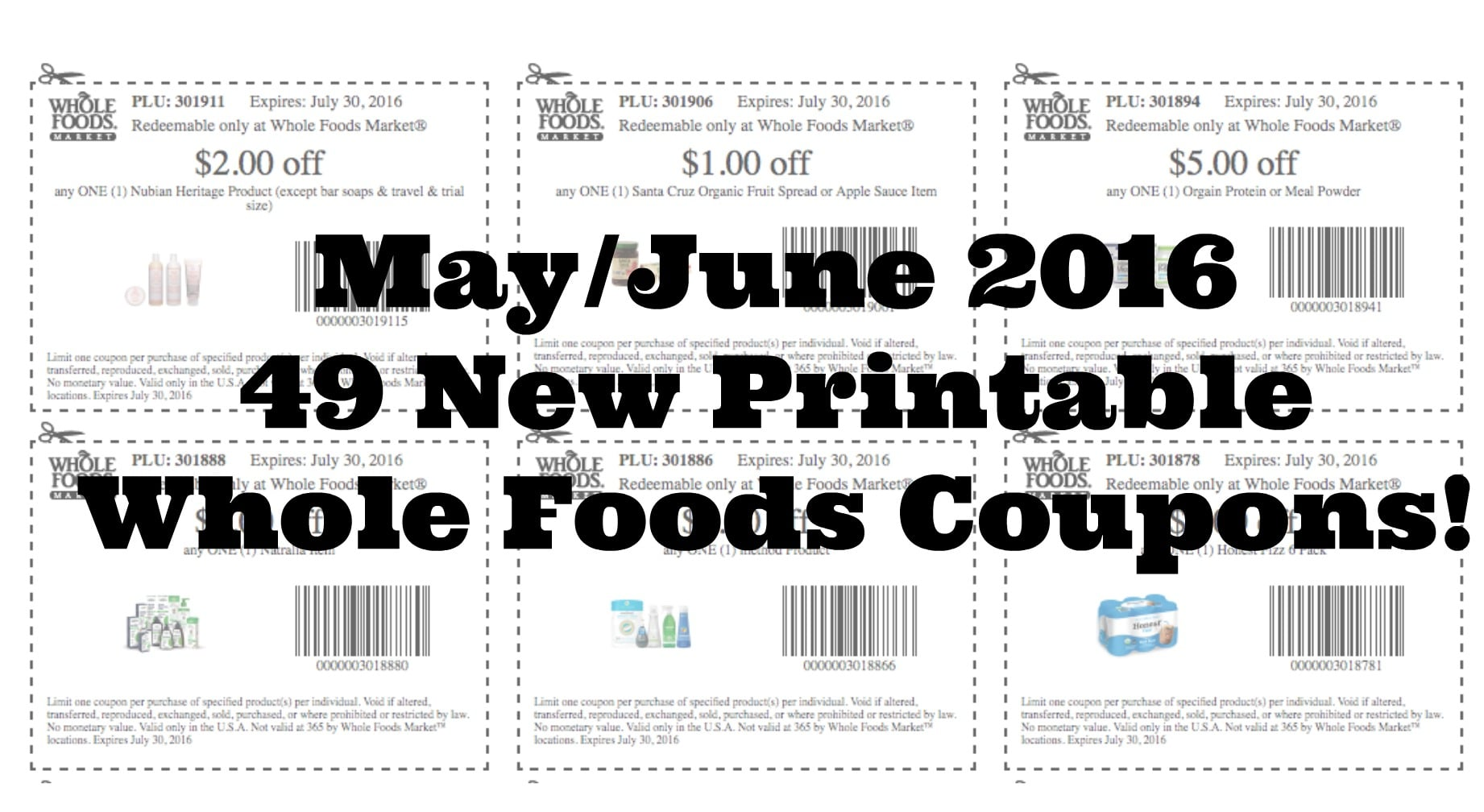 image relating to Whole Foods Printable Coupons identify 49 Fresh new Printable Complete Food Industry Discount codes- Might/June 2016