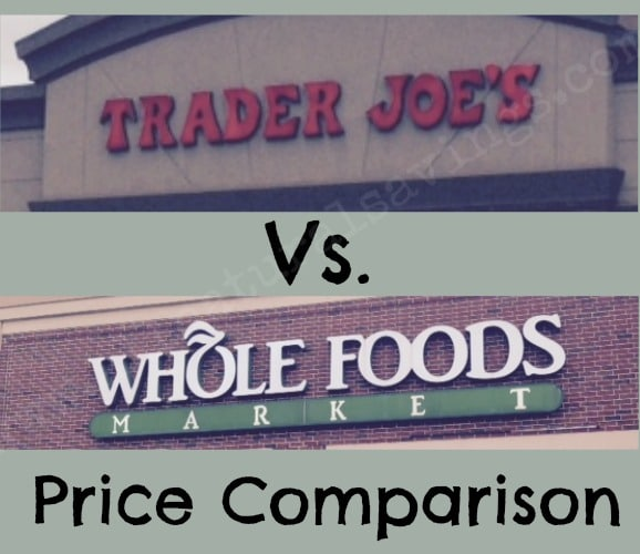 whole foods vs. trader joe's store price comparison