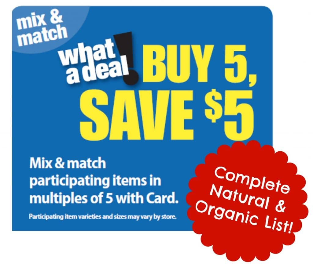 complete natural and organic buy 5 save $5 Kroger organic deal list