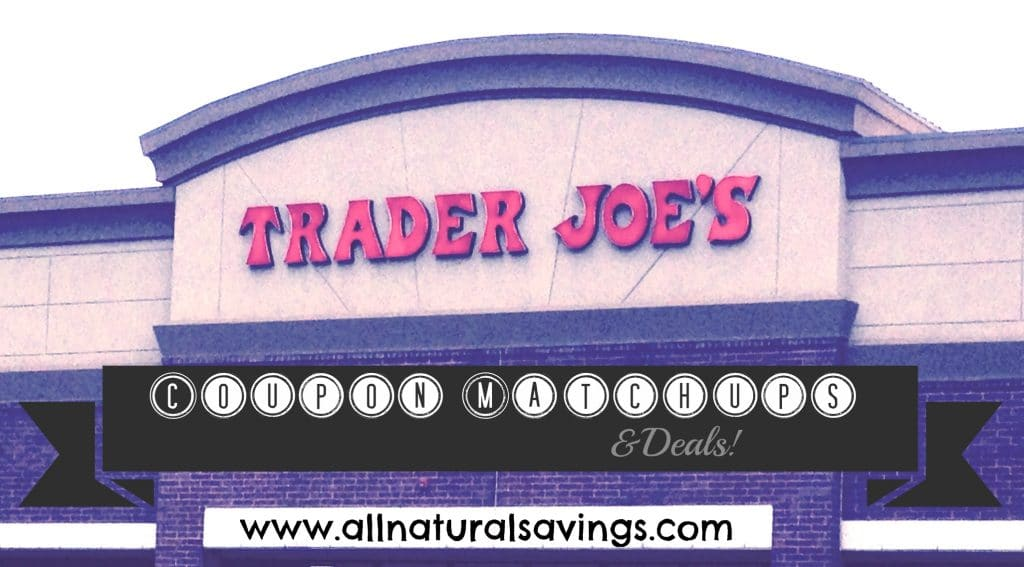 trader joe's coupon matchups and deals
